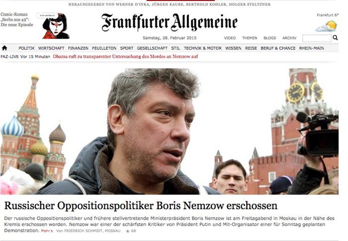«Российский оппозиционер Борис Немцов застрелен», Frankfurter Allgemeine, Германия